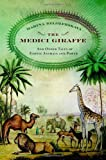The Medici Giraffe, Marina Belozerskaya, 0316525650