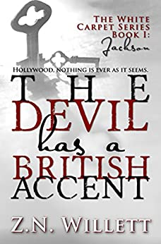 The Devil has a British Accent: Book One: Jackson (White Carpet Series 1) by [Willett, ZN]