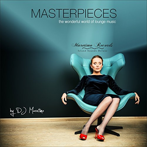 Various Artists - Maretimo Records: Masterpieces Vol.1 (The Wonderful World Of Lounge Music) (2017) [WEB FLAC] Download