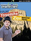 Awesome Science ''Explore Yosemite/Zion''
