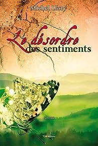 Book's Cover of Le Désordre des Sentiments