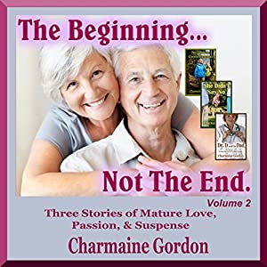 The Beginning... Not the End: Volume 2 Audiobook