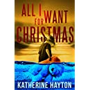 All I Want for Christmas (A Ngaire Blakes Mystery)