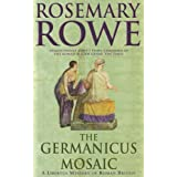 The Germanicus Mosaic (A Libertus Mystery of Roman Britain Book 1)
