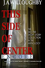 This Side Of Center: Encore (Volume 2) Paperback