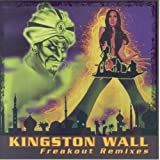 Freakout Remixes by Kingston Wall