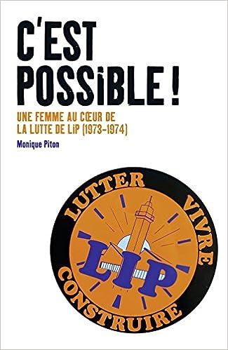 Livres gratuits en ligne C'est possible ! : Une femme au coeur de la lutte de Lip (1973-1974) pdf epub