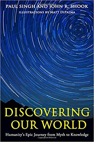 Read Discovering Our World: Humanity's Epic Journey from Myth to Knowledge PDF, azw (Kindle)
