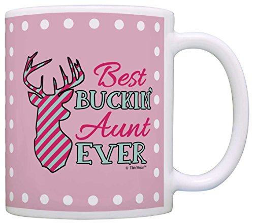 Mothers Day Gift for Aunt Best Buckin' Aunt Ever Hunting Gift Coffee Mug Tea Cup Pink Polka Dots