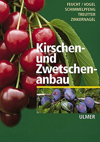 Kirschen- und Zwetschenanbau