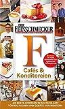 DER FEINSCHMECKER Guide Cafés & Konditoreien (Feinschmecker Restaurantführer)