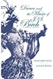 Dance and the Music of J. S. Bach (Music: Scholarship & Performance)