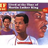 If You Lived At The Time Of Martin Luther King-