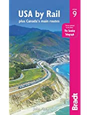 USA by Rail: plus Canada's main routes (Bradt Travel Guide)