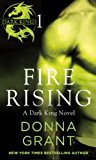 Fire Rising: Part 1 (Dark Kings)