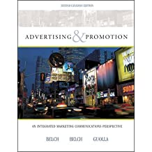 Advertising & Promotion: An Integrated Marketing Communications Perspective