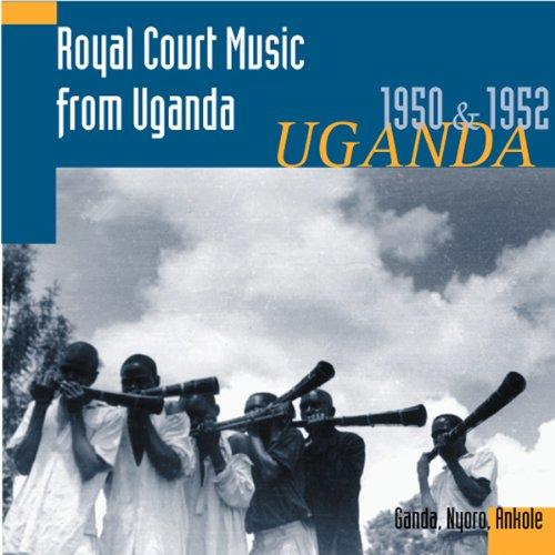 Music Royal Court (Royal Court Music from Uganda 1950 & 1952)