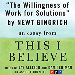 The Willingness to Work for Solutions