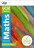 Letts GCSE Practice Test Papers - New 2015 Curriculum – GCSE Maths Foundation: Practice Test Papers