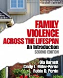 img - for Family Violence Across the Lifespan: An Introduction by Ola W. Barnett (2004-05-18) book / textbook / text book