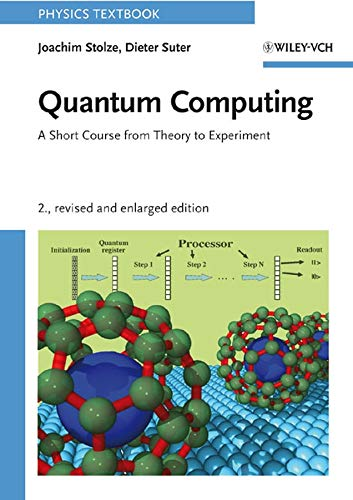 Quantum Computing  A Short Course From Theory To Experiment  Physics Textbook