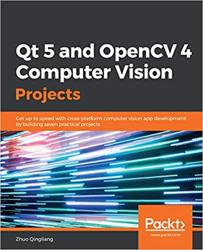 Amazon com: Qt 5 and OpenCV 4 Computer Vision Projects: Get