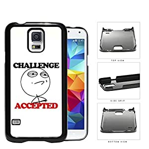 Challenge Accepted Funny Cartoon Meme Hard Plastic Snap On Cell Phone Case Samsung Galaxy S5 SM-G900