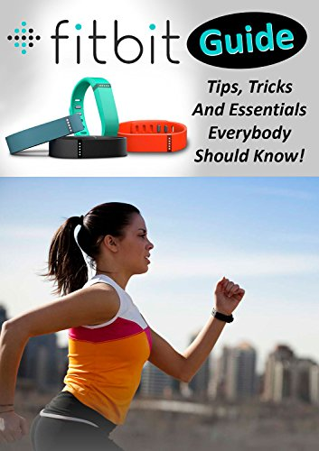 Picture of a Fitbit Guide Tips Tricks And