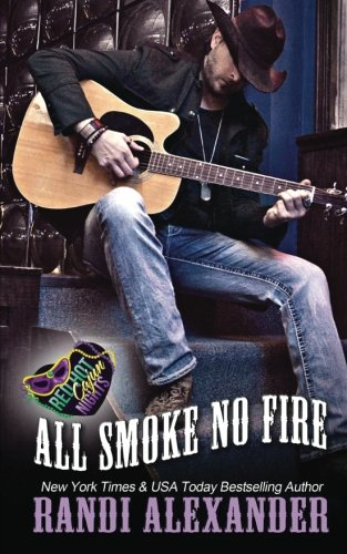 All Smoke No Fire: A Red Hot Cajun Nights Book