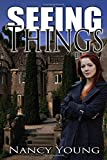 Seeing Things, Nancy Young, 1629891444