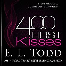 400 First Kisses: The First Series, Book 1 Audiobook by E. L. Todd Narrated by Michael Ferraiuolo, Lia Langola