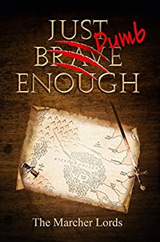 Just Dumb Enough by [Rzasa, Steve, Busse, Morgan L., Nietz, Kerry, Otte, John W., Williamson, Jill, Schooley, Marc , Stockton, Stuart Vaughn]