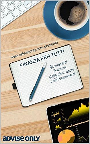 ae48b36a2e Gli strumenti finanziari: obbligazioni, azioni e altri investimenti: Una  guida alla finanza personale