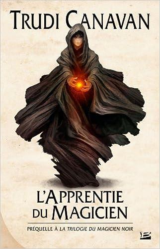 Book La trilogie du magicien noir : l'apprentie du magicien