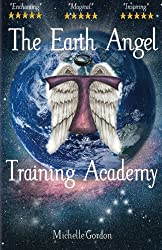 The Earth Angel Training Academy (Volume 1)