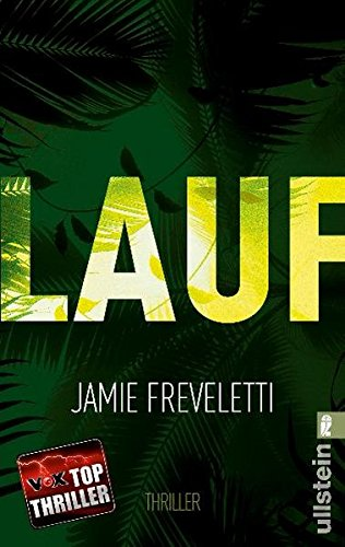 Lauf (Ein Emma-Caldridge-Thriller, Band 1)