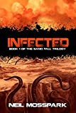 Infected (The Sand Fall Trilogy Book 1)