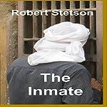 The Inmate | Robert Stetson