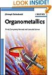 Organometallics, 3rd, Completely Revi...