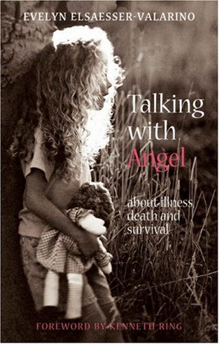 Download Talking with Angel: About Illness, Death, and Survival pdf