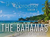 The Bahamas- The Heart of the Ocean