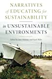 img - for Narratives of Educating for Sustainability in Unsustainable Environments book / textbook / text book
