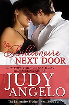 The Billionaire Next Door: Ransom's Story (The Billionaire Brothers Kent Book 1) by [Angelo, Judy]