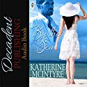 By the Sea Audiobook by Katherine McIntyre Narrated by Kim Park