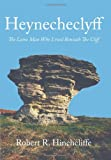 Heynecheclyff, Robert R. Hinchcliffe, 1449051499