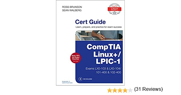 Amazon comptia linux lpic 1 cert guide exams lx0 103 amazon comptia linux lpic 1 cert guide exams lx0 103 lx0 104101 400 102 400 certification guide ebook ross brunson sean walberg kindle fandeluxe Images