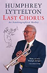 Last Chorus: An Autobiographical Medley