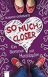 So Much Closer: Ein Sommer mit Herzklopfen