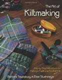 The Art of Kiltmaking: Step-by-Step Instructions