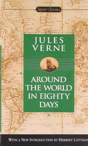 Around the World in Eighty Days (Signet Classics)